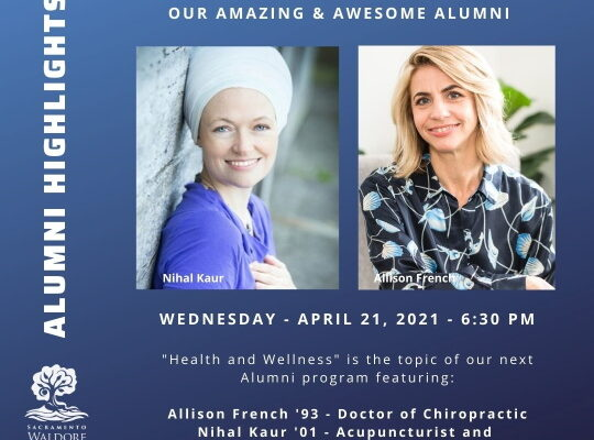 2021-04-21 Allison French, Class of '93, and Nihal Kaur, Class of '01 Alumni Highlights